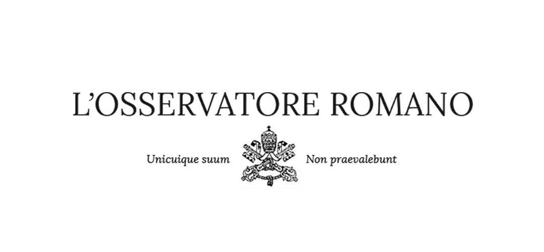"""""""L'amore per la vita sopra ogni cosa"""": l'Osservatore Romano parla di """"Una presenza per una speranza affidabile"""""""